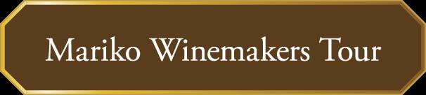 Mariko Winemakers Tour